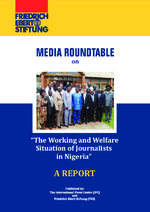 Media Roundtable on The Working and Welfare Situation of Journalists in Nigeria