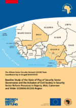Baseline study of the state of play of security sector governance and the inclusion of civil society in security sector reform processes in Nigeria, Mali, Cameroon and Wider ECOWAS/ECCAS Region